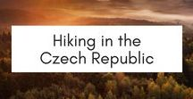 Hiking in the Czech Republic / Hiking in the Czech Republic. Experiencing nature in one of the most beautiful countries in the world.