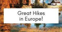 Great Hikes in Europe / Articles about the best hikes Europe has to offer. From the Czech Republic, to Spain, to France, where to go for great outdoor hiking.