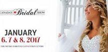 Canada's Bridal Show 2017 / Canada's Bridal Show Jan 6-8 Metro Toronto Convention Centre