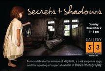 """Secrets & Shadows"" Asylum Book Launch Party / Asylum's dark family secrets meet the shadows of abandoned asylums in a unique book launch reception at Gallery 53."