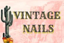 Vintage Nails / Vintage manicures and nail polish.