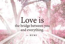 Love Is A Bridge / by Kimmie