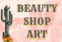Beauty Shop Art / Art for the salon and vintage beauty lovers.