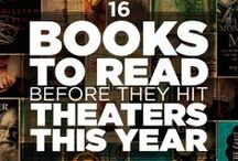 Books to Movies / Read them on the page before you see them on the big screen....