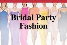 Bridal Party Fashion / Fashion & accessories for the bridesmaids and groomsmen.
