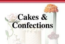 Cakes & Confections / They taste as good as they look.