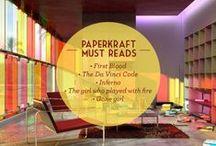 Paperkraft's Must-Reads