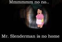 Jeff The Killer & Slenderman / Creepypasta's
