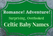 Overlooked Celtic Baby Names / With a dash of Ainsley, Kennedy, and Brynn, and a splash of Finley and Ryan, this country's names are heavily peppered with Celtic choices as the perfect counterpart to Liam and Aidan.