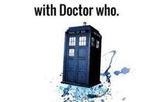 Doctor Who / Wibbly wobbly, timey wimeie / by Kristie Walker