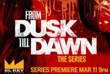 from dusk till dawn: series / DTDTS