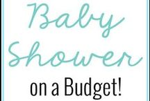 Baby Shower on a Budget / Whoa, baby! Tips, tricks and ideas to throw an awesome baby shower without breaking the bank.