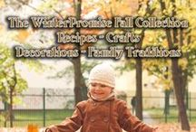 WinterPromise Fall Collection / Fall-Themed Ideas for Recipes, Crafts, Family Traditions, Decorations.