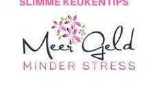 Slimme keukentips - Minder stress / Allerhande slimme trucjes, tips en hacks voor in de keuken.   Meepinnen? Stuur me een berichtje op sjoukje@meergeldminderstress.nl