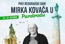 Prvi beogradski dani Mirka Kovača