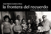 La frontera del recuerdo (The boundary of memory) / A documentary film by  Ismael Aveleira and Isabel Barrionuevo