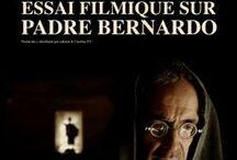 Essai filmique sur Padre Bernardo (Ensayo fílmico sobre Padre Bernardo) / A film by Alberto Taibo