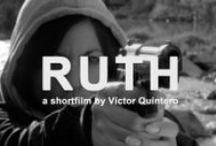 Ruth / A shortfilm by Víctor Quintero