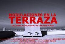 Modulaciones en la terraza (Modulations on the terrace) / A shortfilm by Enrique Piñuel