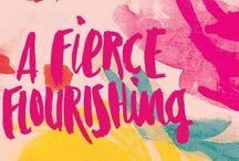 A Fierce Flourishing