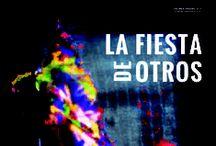 La fiesta de otros / A film by Ana Serret