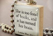 Books and quotes and all that goodness
