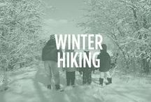 Winter Hiking / Hiking in the winter