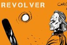 R E V O L V E R / Tribute di personaggi presi da Revolver di Valerio Palumbo   https://www.facebook.com/pages/Revolver/1541655962773207?fref=ts