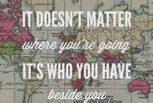 Travel quotes / Motto for your adventure