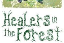 Healers in the Forest- Feb 12-22, 2015