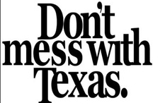texas / by jazzy jeff jones