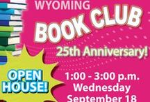 Wyoming Library Book Club Book Board / Celebrating the last 25 years of the Wyoming Library Book Club and all the years to come!
