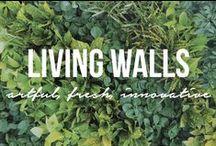 Living Walls / Vertical Gardens. #ThrowNatureOnIt