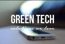 Green Tech / Green gadgets