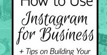 Instagram Tips / Tips on how to use Instagram for your business and how to create content that your followers will love!