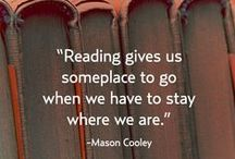 Bookish Quotes / Inspirations from our favorite writers and their books.