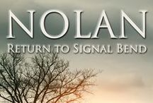 Nolan: Return to Signal Bend / Story visuals and inspiration. SPOILERS.