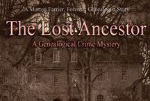 The Lost Ancestor / Locations and bits and pieces from my second book in the Forensic Genealogist series - The Lost Ancestor.  This book follows on from Hiding the Past.