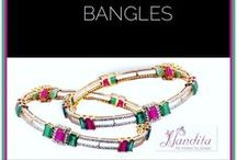 Bangles / Bangle, a traditional as well fashionable jewelery that adorn your arms.
