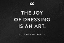 Inspiration / Fashion quotes