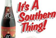 Raised in the South by Southerners! / by Bobbi Parker