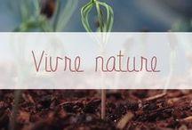 Vivre plus près de la nature / Être plus près de la nature, kinfolk, boho, bohème...c'est une tendance qui s'impose de plus en plus. C'est l'avènement de la déco écolo, de l'habitat bois, de la consommation recyclée... Promenons-nous dans les bois !