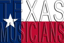 Texas musicians / Music / by Penny JJJ