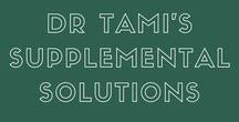 Dr Tami's supplements / Fast track your hormone cure with Dr Tami's supplemental solutions!