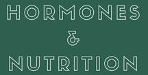 Hormones and Nutrition / Hormones and Nutrition