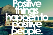 Be positive..