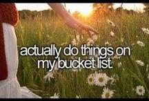 Bucket List :) / by Mariah Pfundheller