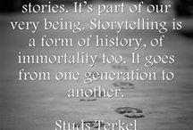 Storytelling / Here you'll find information on storytelling. Whether we're using our imaginations to tell a tale to kids or sharing a page out of our life stories with adults... we all have a story (or two) to tell!