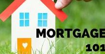 Mortgage 101 / We can help with the basics, so you can become experts too!