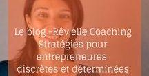 Le Blog - Revellecoaching.com / vivre de sa passion, trouver des clients, se faire connaitre, oser être visible, vendre de manière authentique, stratégies marketing authentique, conseils webmarketing, réseaux sociaux, reprendre confiance en soi